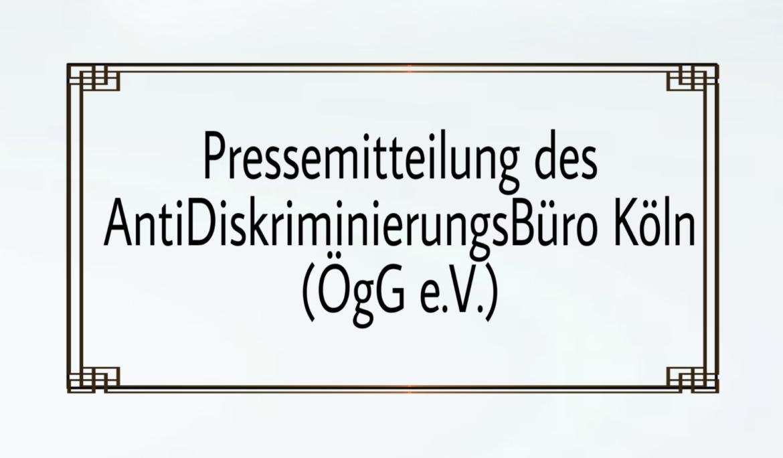 Pressemitteilung des AntiDiskriminierungsBüro Köln